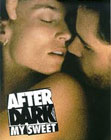 After Dark, My Swee